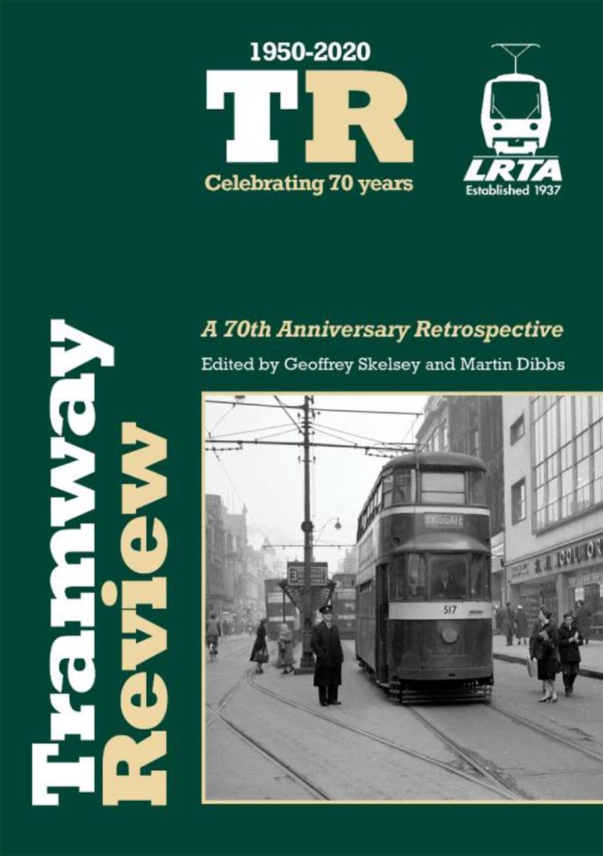 TRAMWAY REVIEW: A 70th Anniversary Retrospective